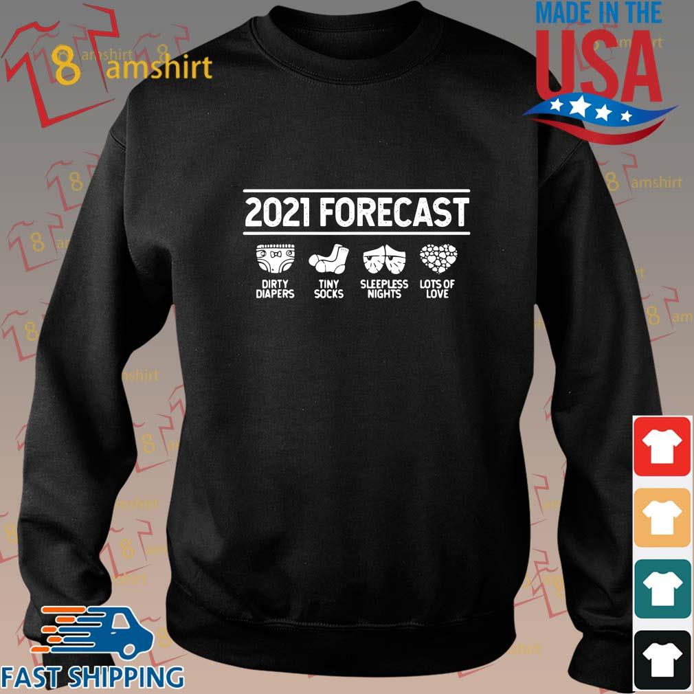 2021 forecast dirty diapers tiny socks sleepless nights lots of love s Sweater den