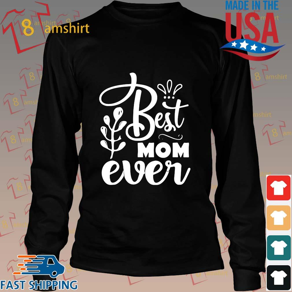 Best mom ever s Long den