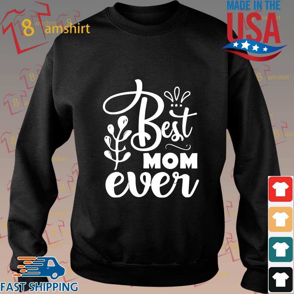 Best mom ever s Sweater den