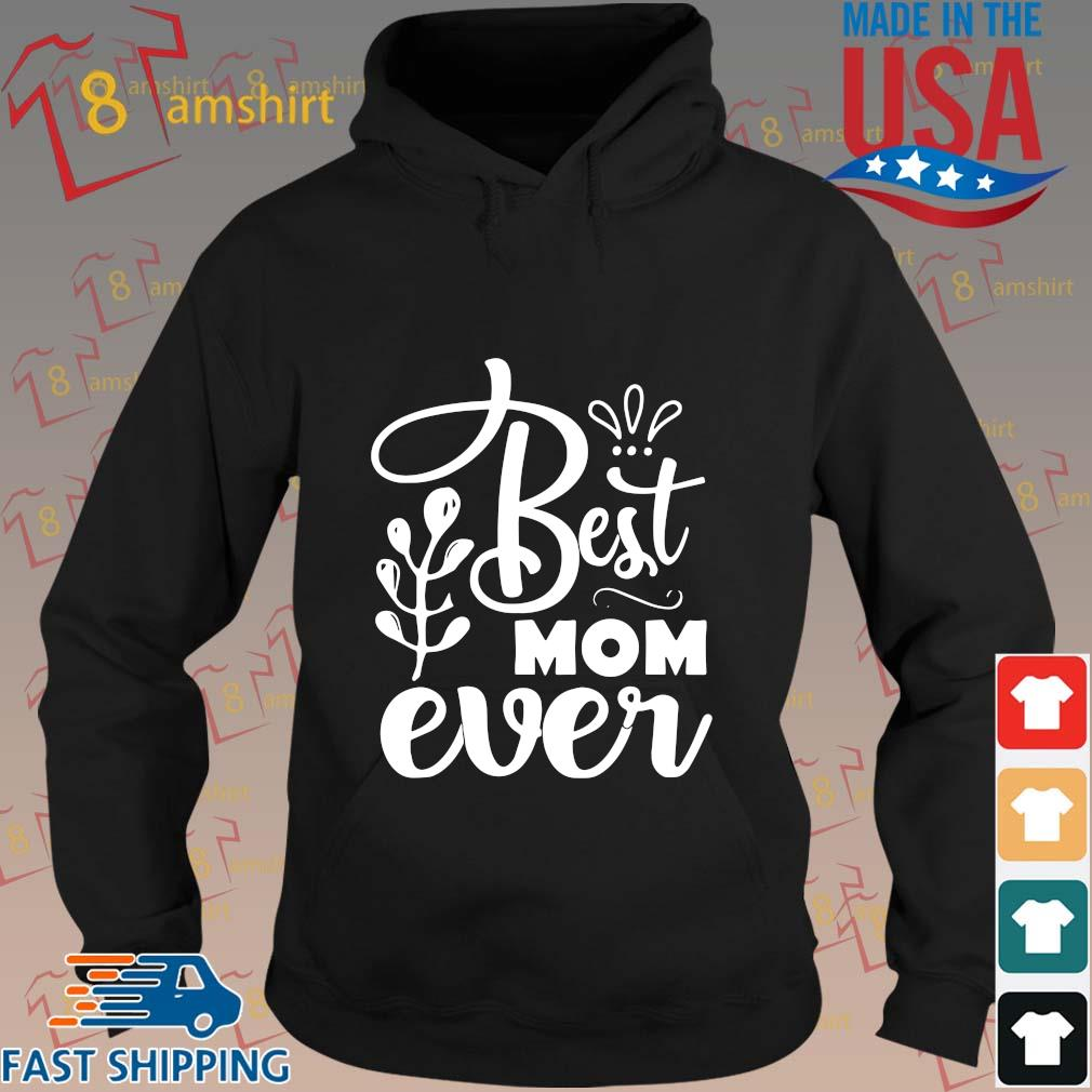 Best mom ever s hoodie den