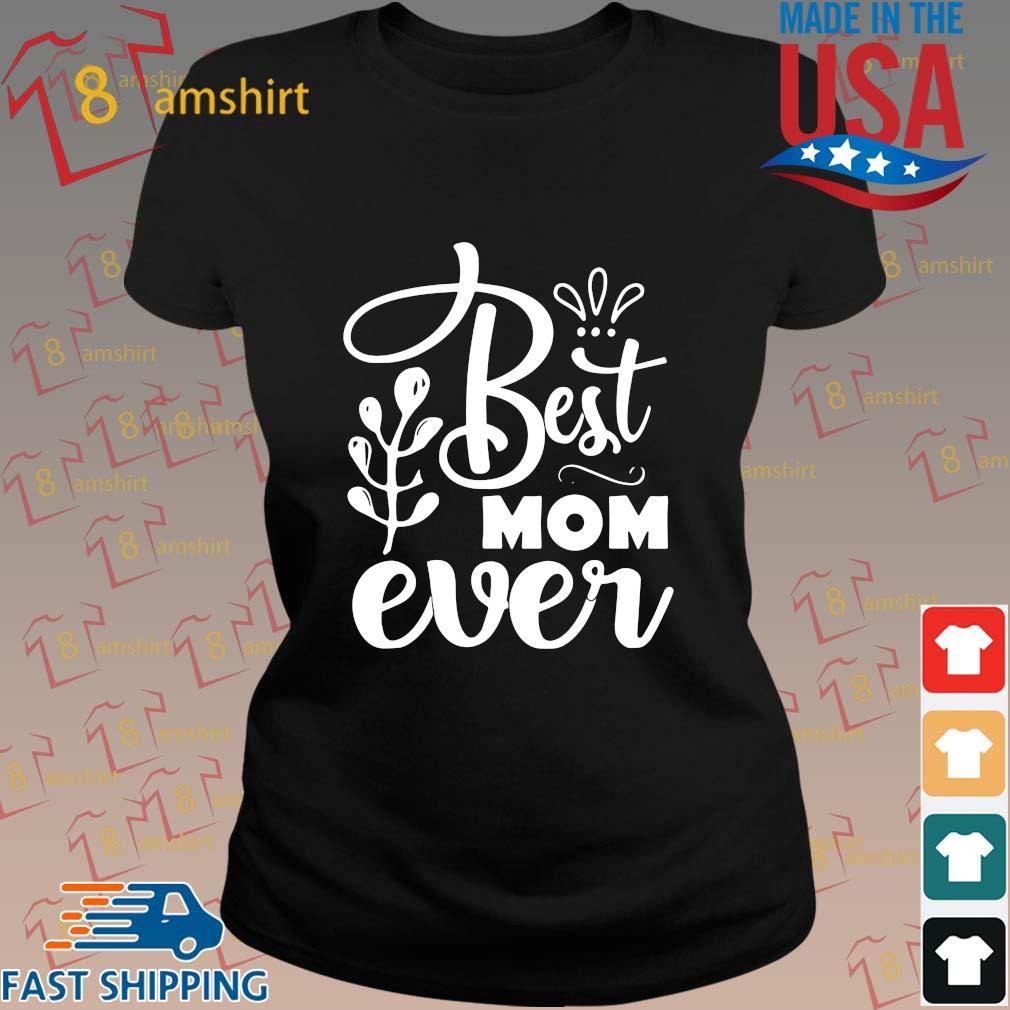 Best mom ever s ladies den