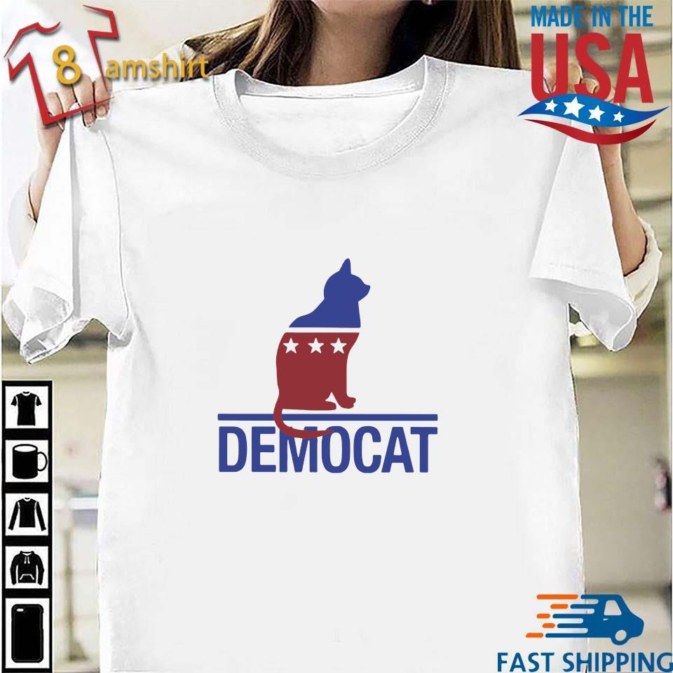 Cat democat shirt
