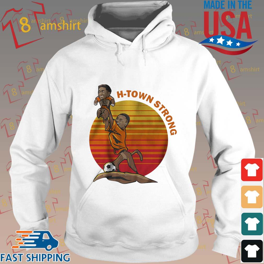Christian Ramirez and Memo Rodriguez H-Town Strong Shirt Hoodie trang