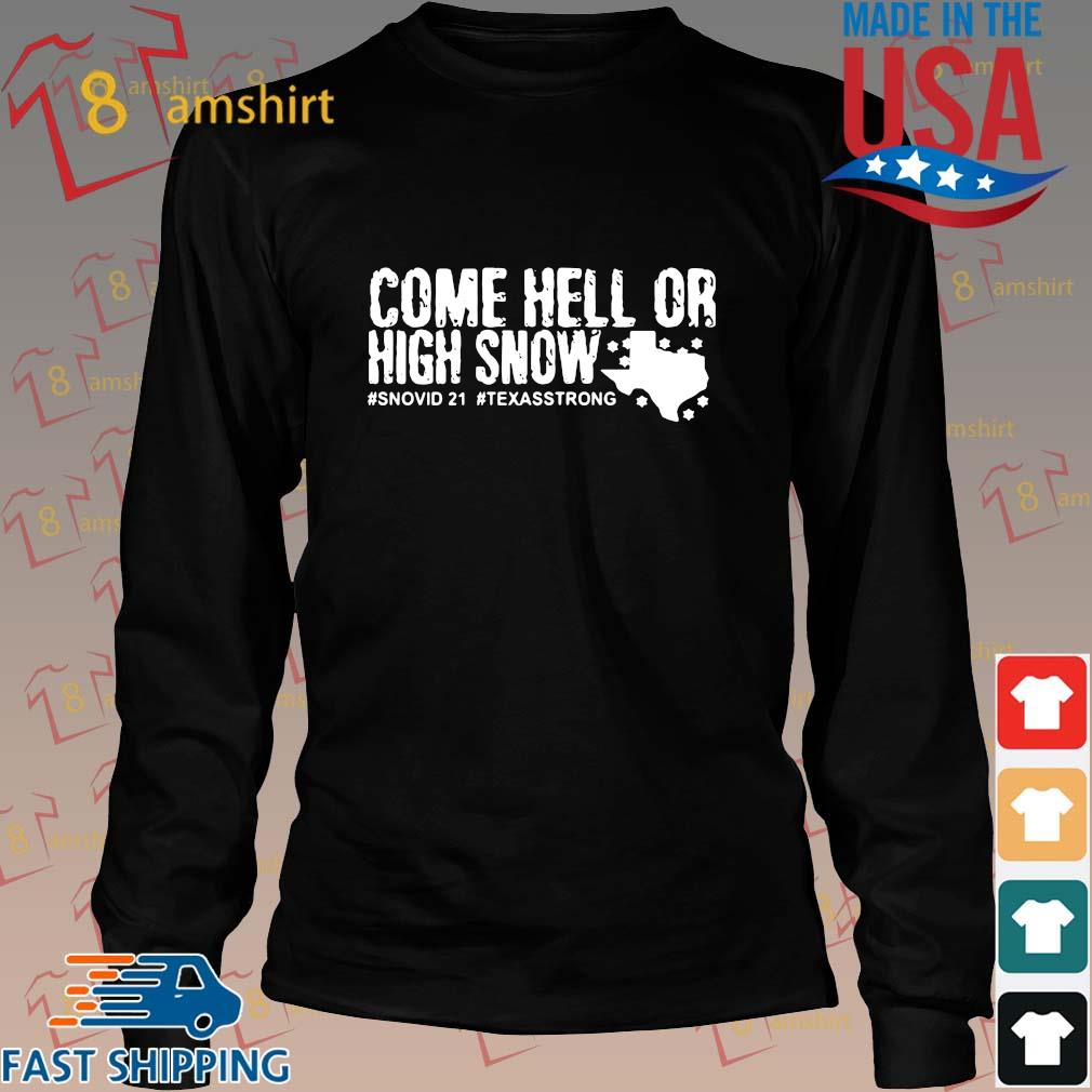 Come hell or high snow #Snovid21 #Texasstrong t-s Long den