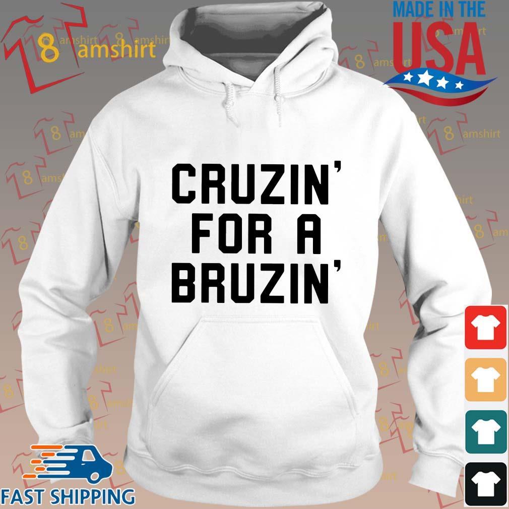 Cruzin' for a bruzin' s Hoodie trang