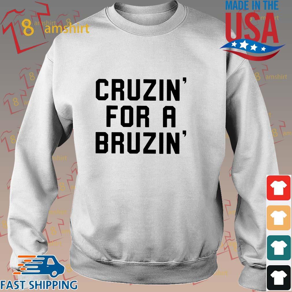 Cruzin' for a bruzin' s Sweater trang