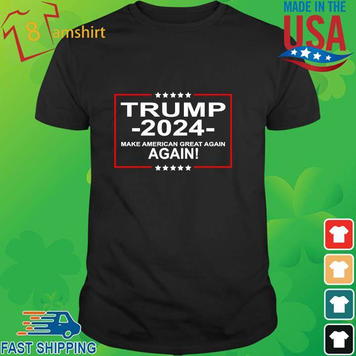 Donald Trump 2024 make American great again again shirt