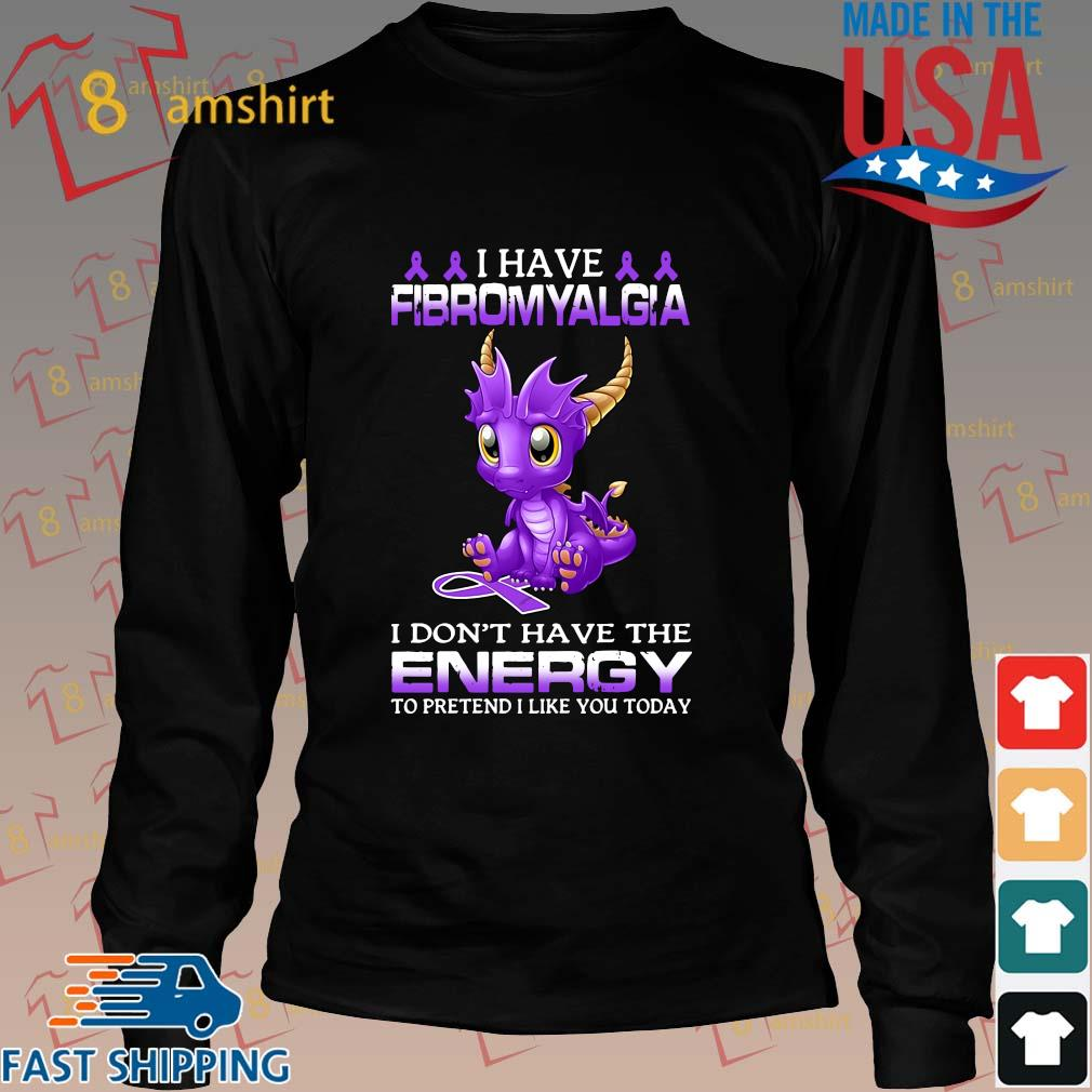 Dragon I have fibromyalgia I don't have the energy to pretend I like you today s Long den