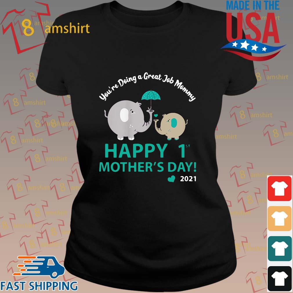 Elephant you_re doing a great job mommy happy 1st mothers day 2021 s ladies den