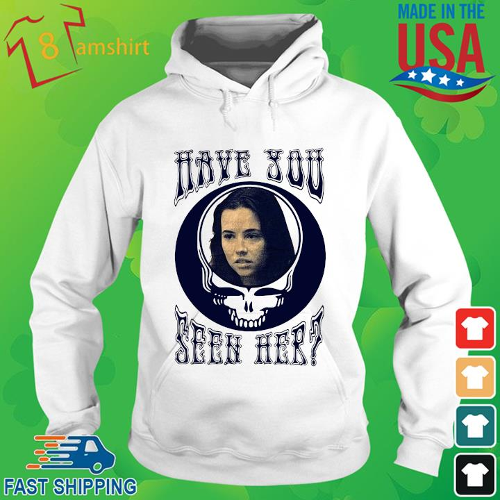 Grateful Dead have you seen her hoodie trang