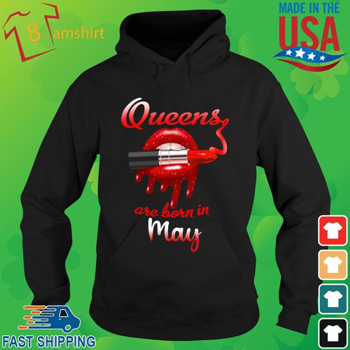 Lips Queens are born in May hoodie den