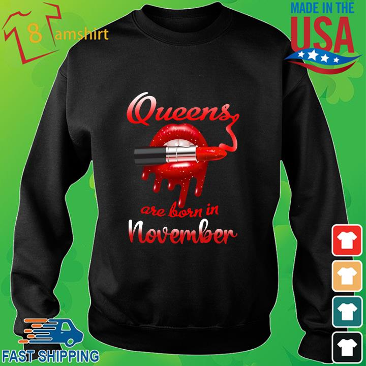 Lips Queens are born in November sweater den