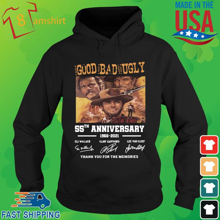 The good the bad and the ugly 55th anniversary 1966 2021 signatures thank you for the memories hoodie den