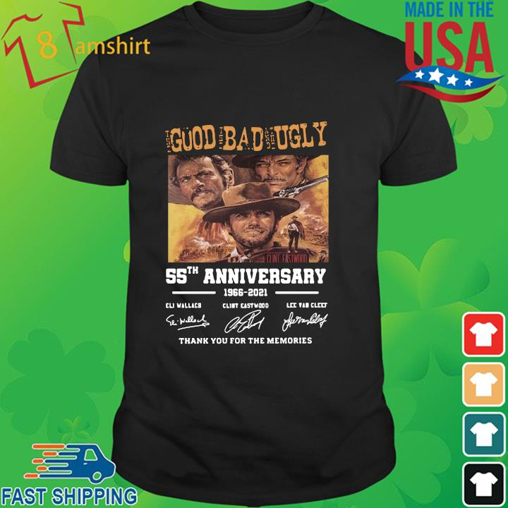 The good the bad and the ugly 55th anniversary 1966 2021 signatures thank you for the memories shirt