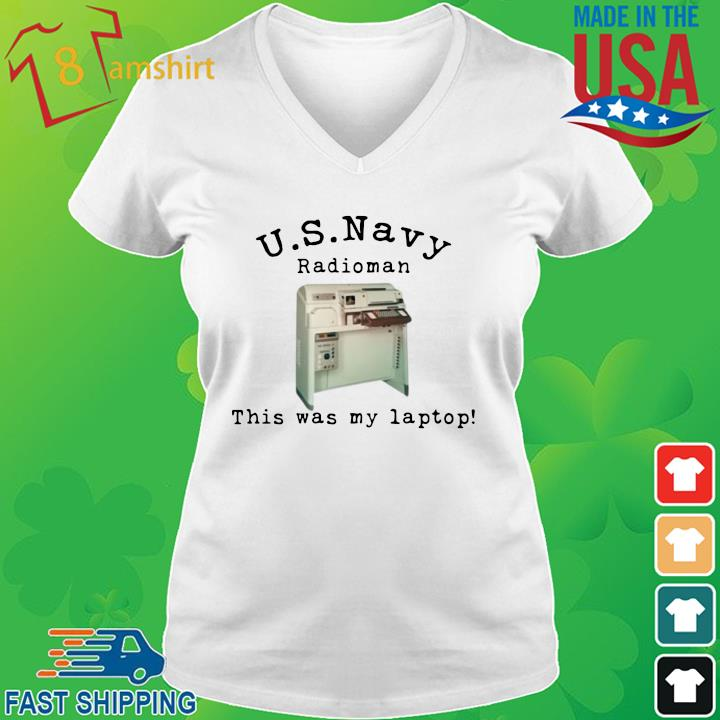 US Navy radioman this was my laptop vneck trang