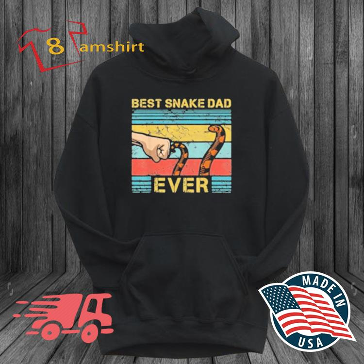 Best Snake Dad Ever Vintage Shirt hoodie den