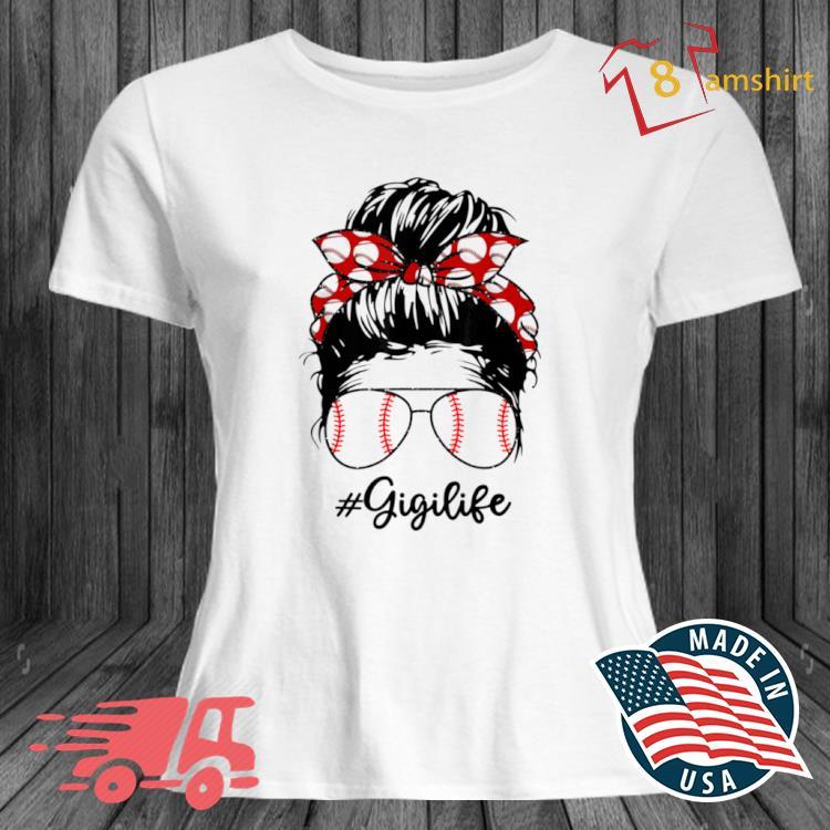 Bun Hair Softball Guigi Lifes With Sunglasses Shirt ladies trang