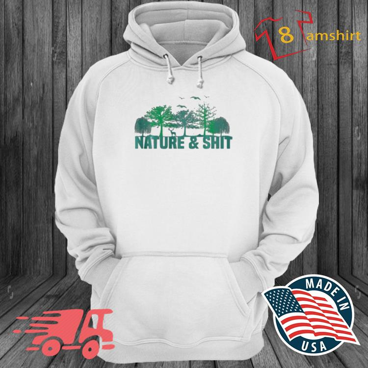 Nature And Shit Camping Shirt hoodie trang