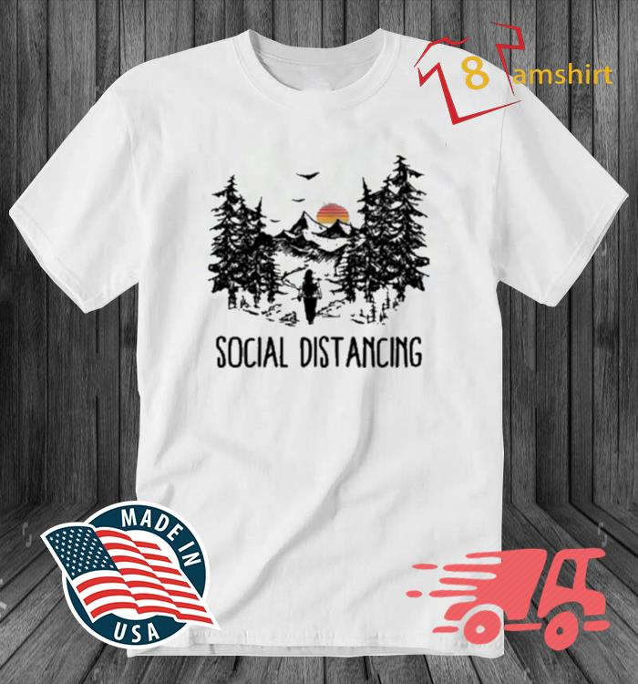 Social Distancing Camping Hiking Outdoors Shirt