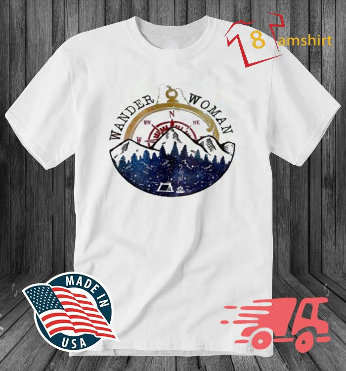 Wander Woman Exploring Go Outside Camping Hiking Shirt
