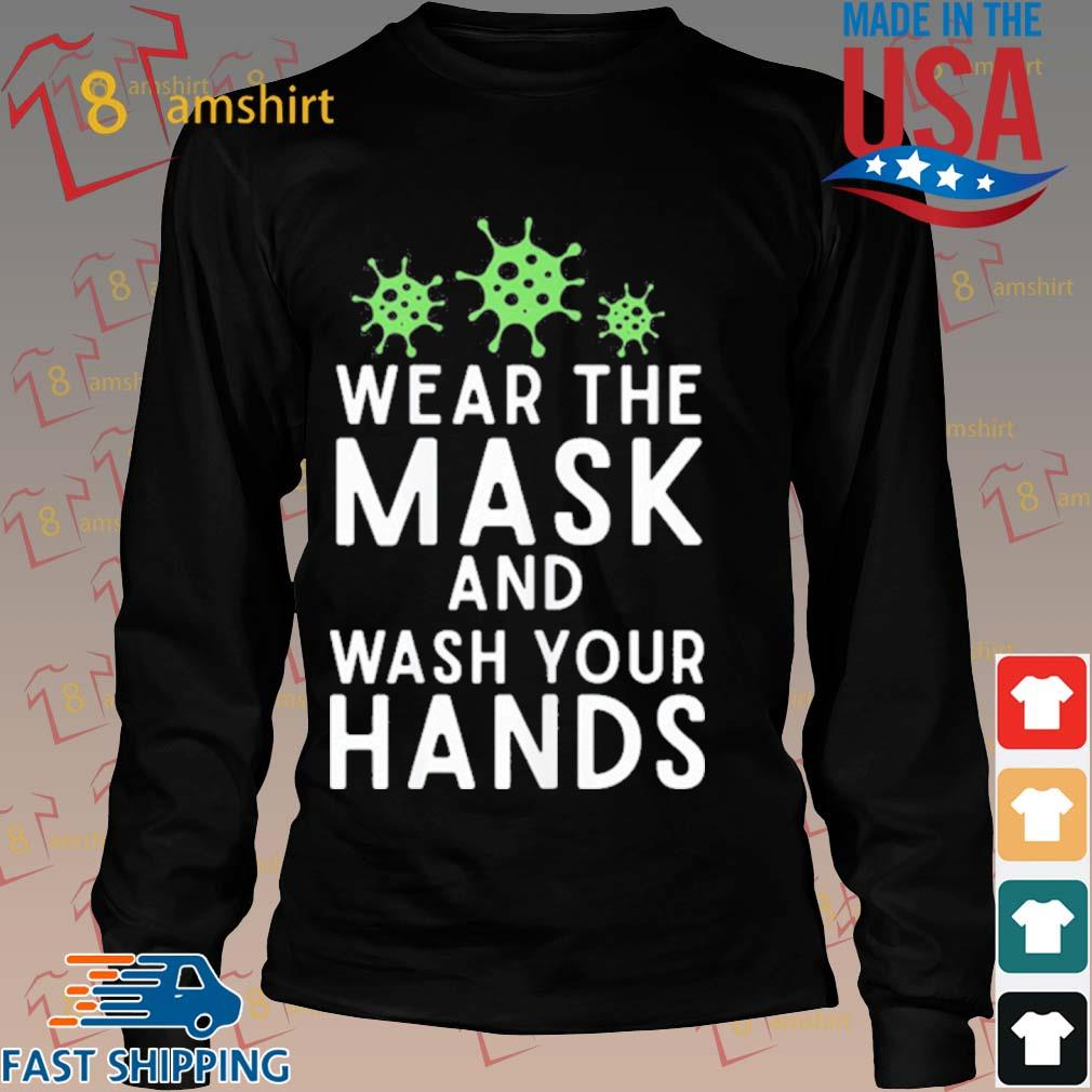 Anti Virus Germs Wear The Mask And Wash Your Hands Influenza Shirt Long den