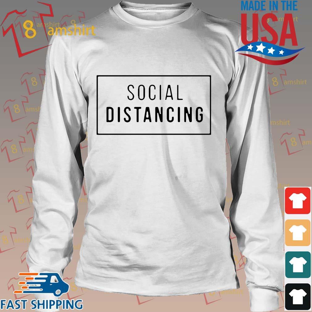 Buy Social Distancing Shirt Long trang