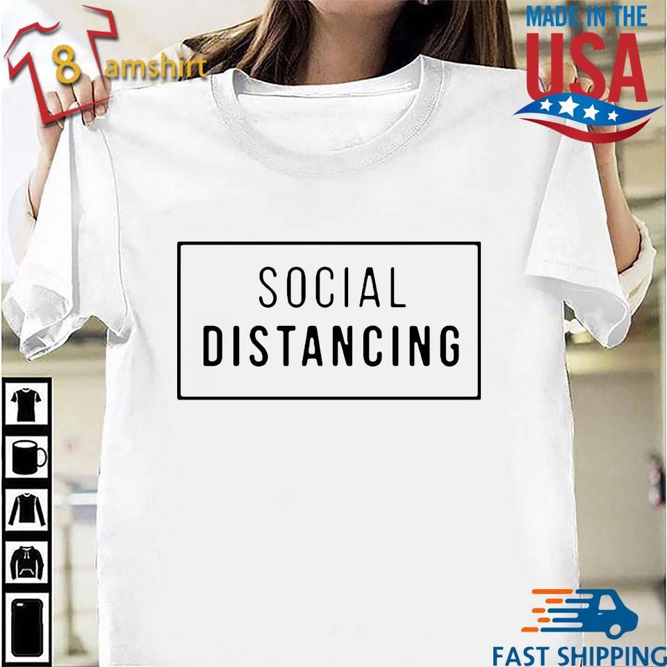 Buy Social Distancing Shirt