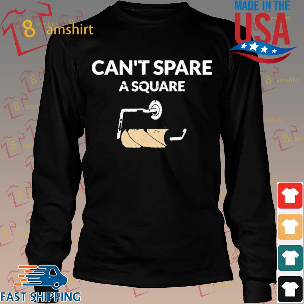 Can't Spare A Square 2020 Virus Toilet Paper Panic Shortage Shirt Long den