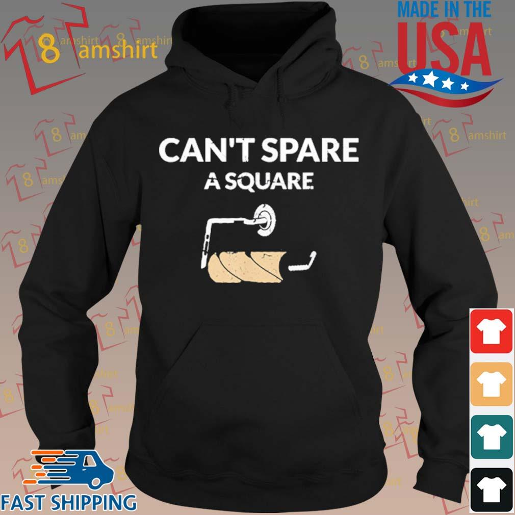 Can't Spare A Square 2020 Virus Toilet Paper Panic Shortage Shirt hoodie den