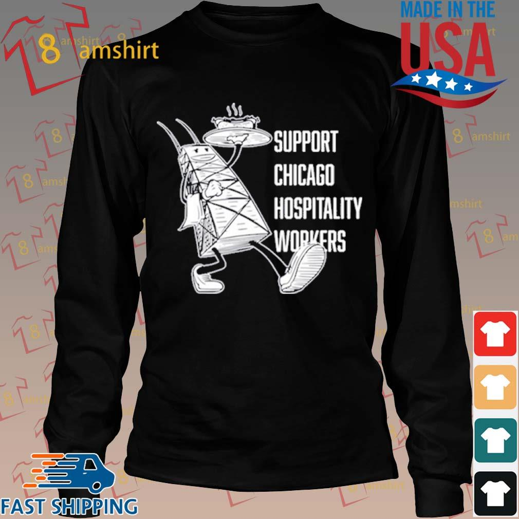 Chicago Hospitality United Support Chicago Hospitality Workers Shirt Long den