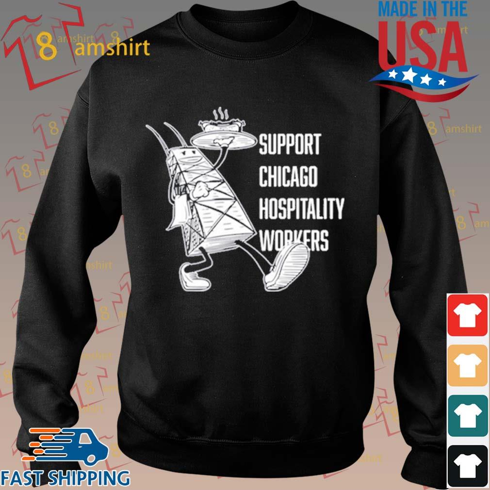 Chicago Hospitality United Support Chicago Hospitality Workers Shirt Sweater den