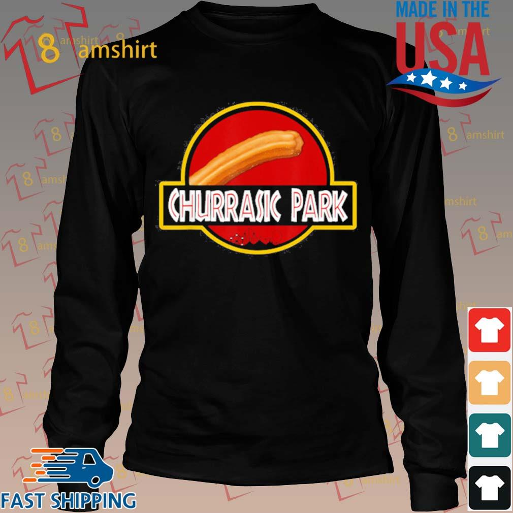 Churrasic Park Monster Churro Funny Mexican Shirt Long den