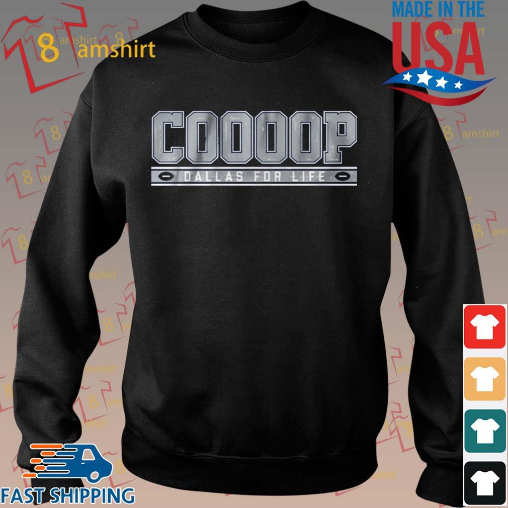 Cooooop Dallas For Life Shirt Sweater den