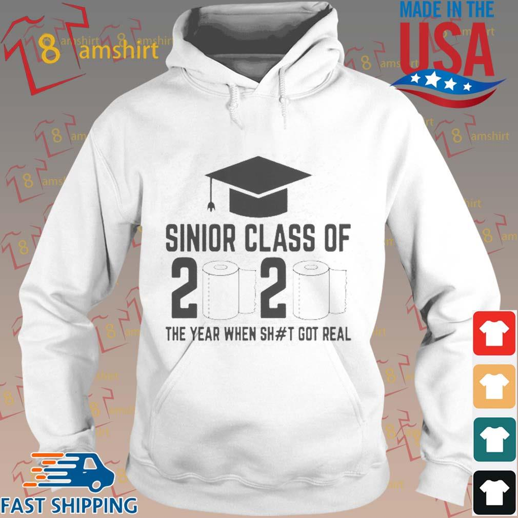 Funny Sinior Class Of 2020 The Year When Shit Got Real Shirt Hoodie trang