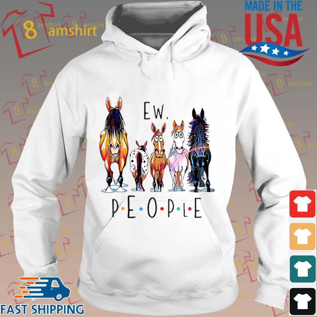 Horses ew people s Hoodie trang