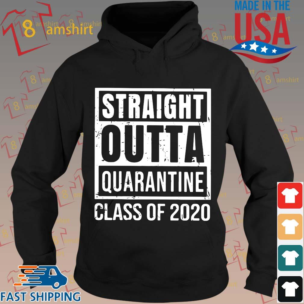 Straight Outta Quarantine Class Of 2020 Distressed Classic Shirt hoodie den