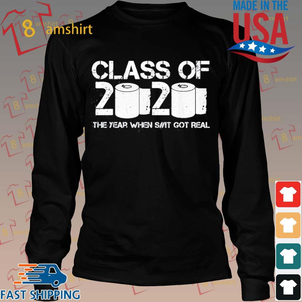 Vintage Class Of 2020 The Year When Shit Got Real 2020 Tp Apocalypse Shirt Long den