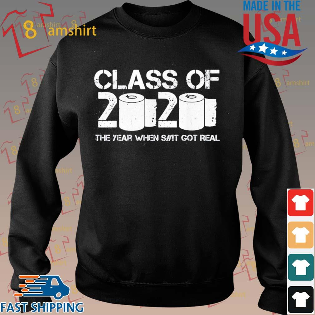 Vintage Class Of 2020 The Year When Shit Got Real 2020 Tp Apocalypse Shirt Sweater den