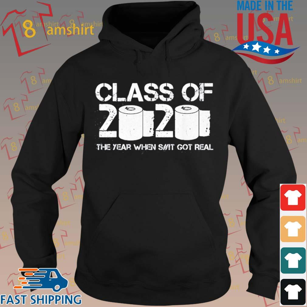 Vintage Class Of 2020 The Year When Shit Got Real 2020 Tp Apocalypse Shirt hoodie den