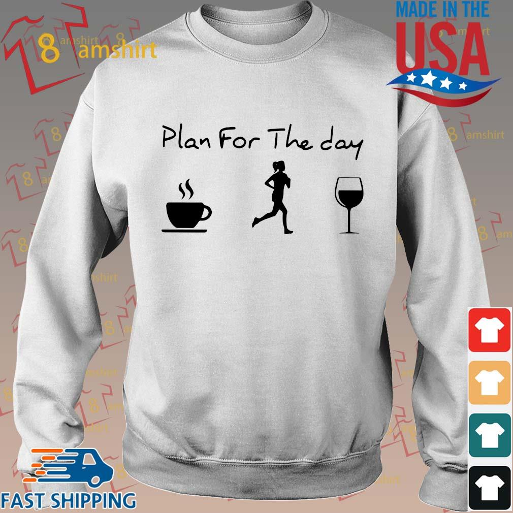 Plan For The Day Coffee Jogging And Running Wine Shirt Sweater trang