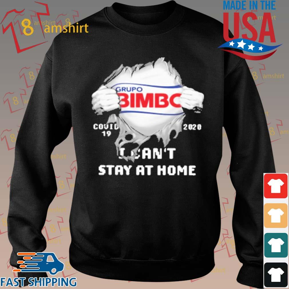 Grupo Bimbo Inside Me Covid 19 2020 I Can'T Stay At Home T-Shirt Sweater den