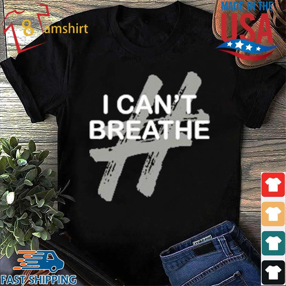 # I Can't Breathe T-shirt