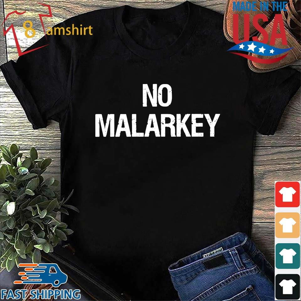 Joe Biden no malarkey shirt