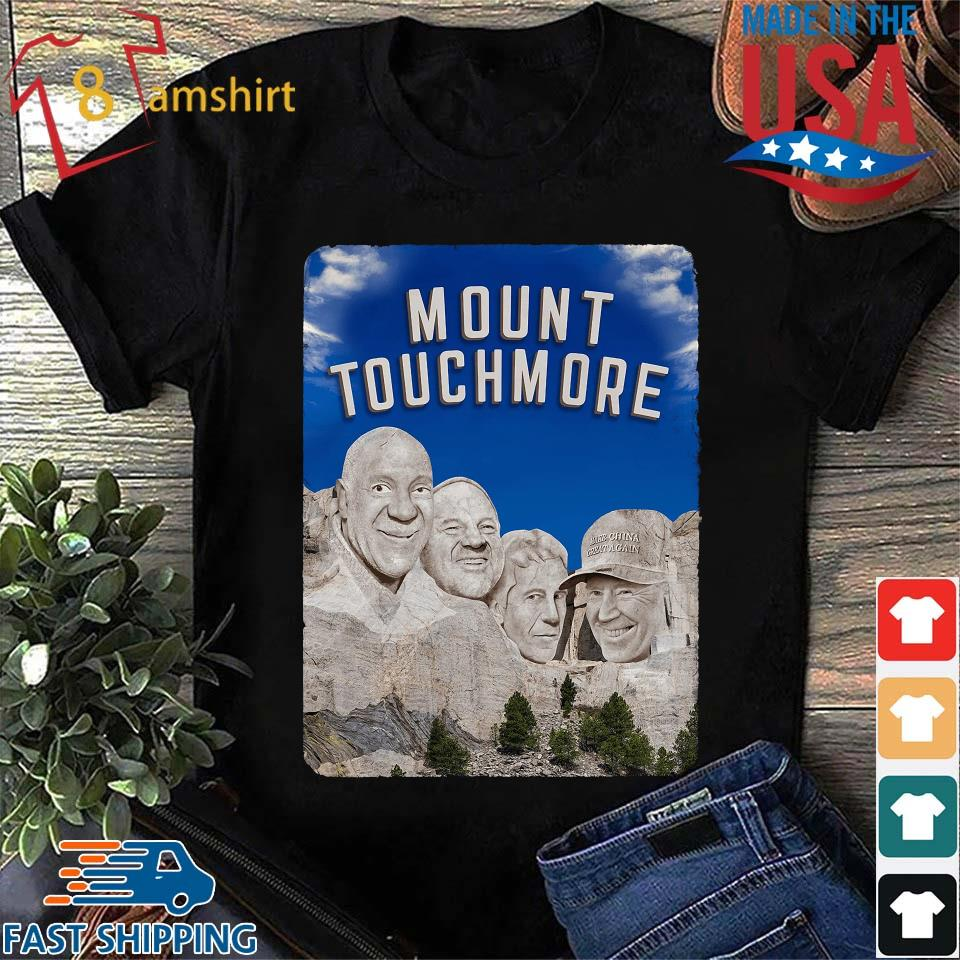 Mount Touchmore shirt
