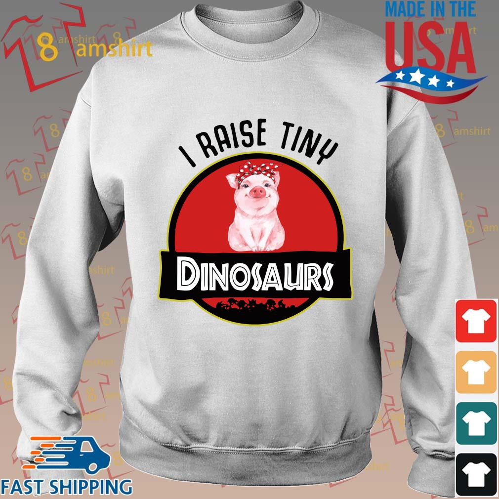 Pigs I raise tiny dinosaurs s Sweater trang