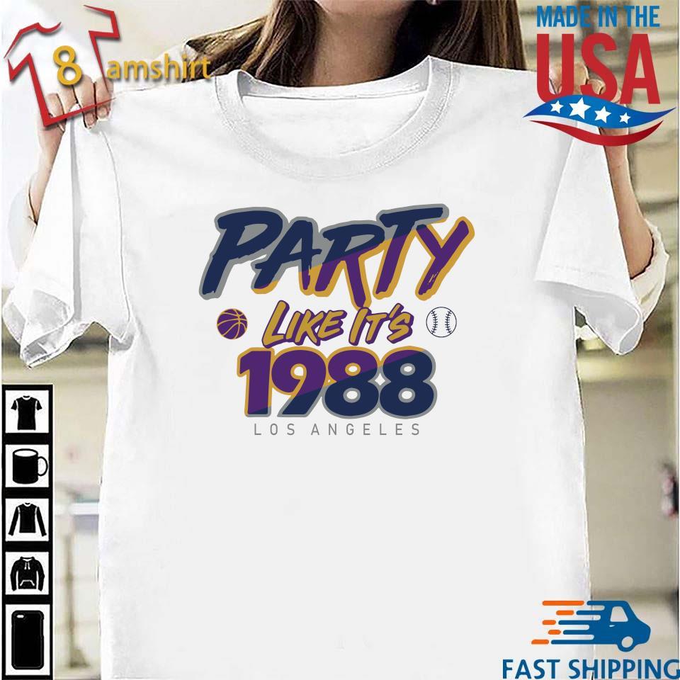 Los Angeles Baseball Party Like It's 1988 Shirt Shirt trang