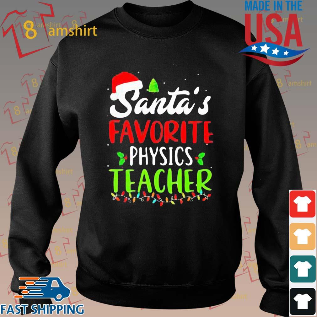 Santa's favorite physics Teacher sweats Sweater den