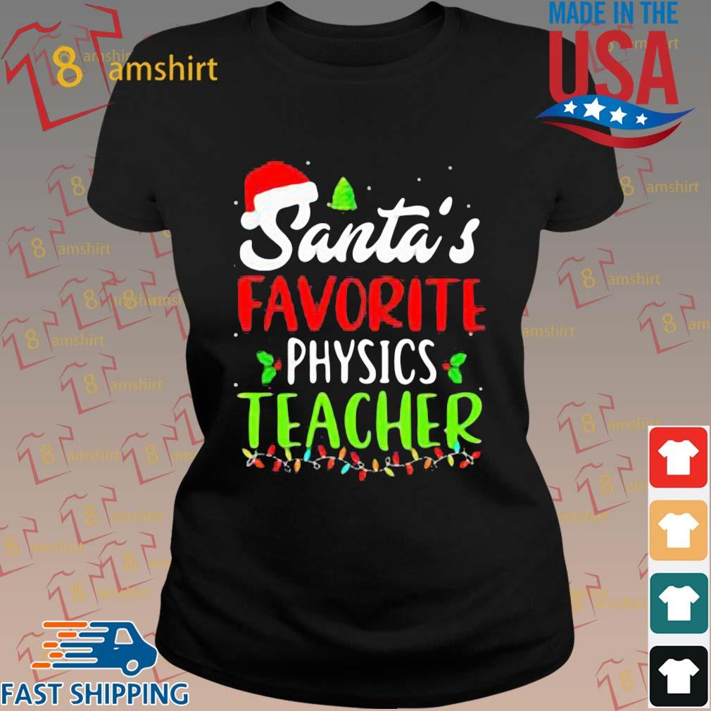 Santa's favorite physics Teacher sweats ladies den