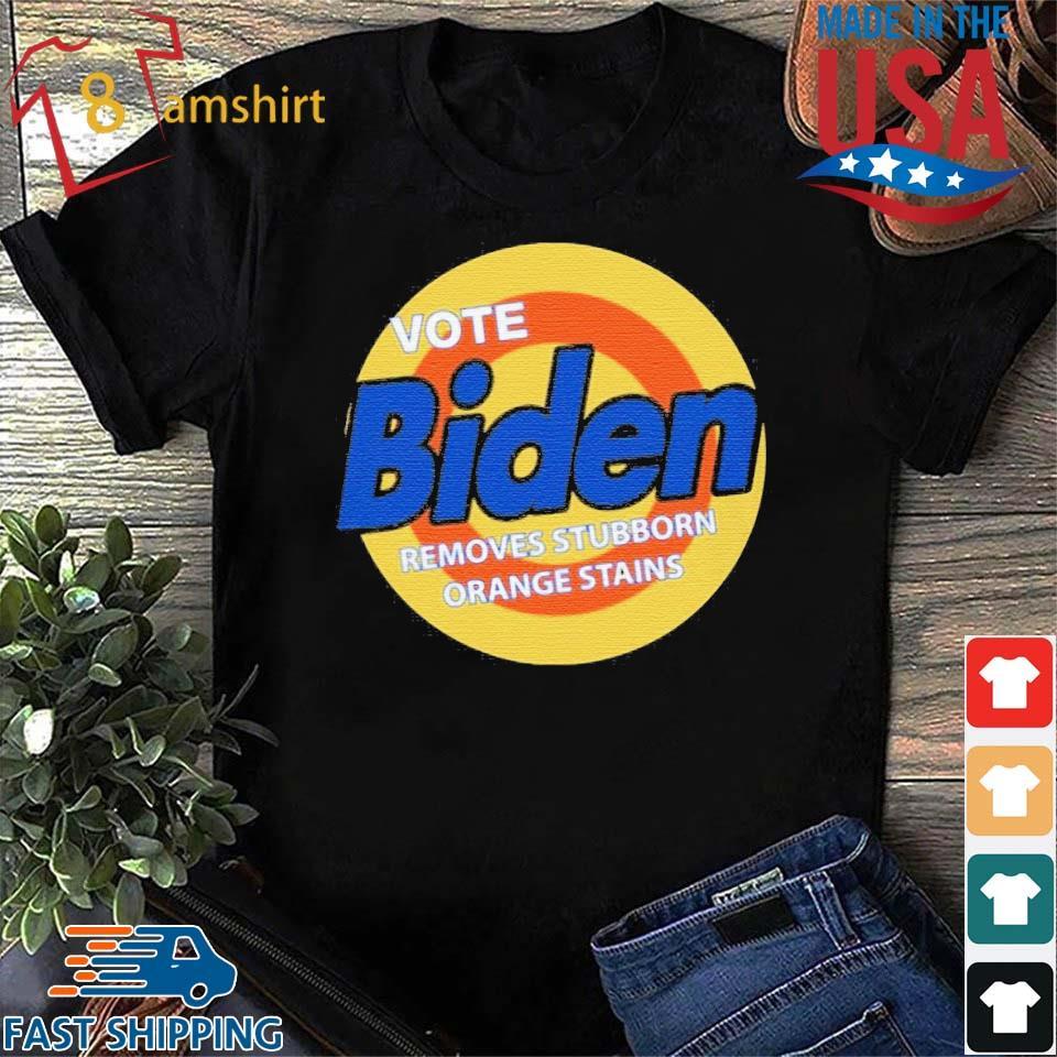 Vote Biden removes stubborn orange stains shirt
