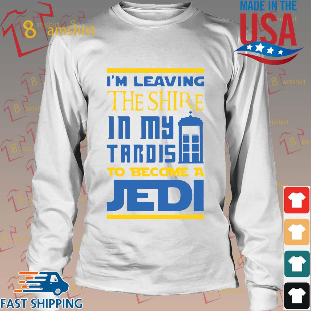 I'm leaving the shire in my tardis to become a jedi s Long trang